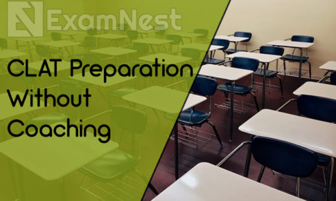 Tips For CLAT Preparation Without Coaching
