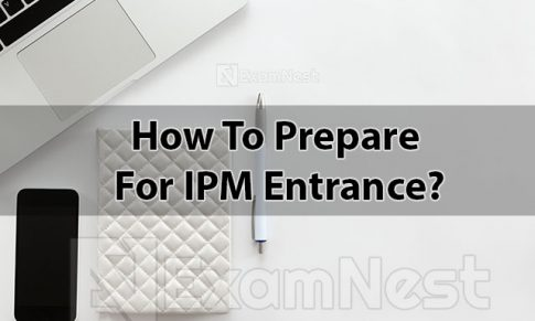How To Prepare For IPM Entrance?